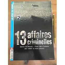 13 AFFAIRES CRIMINELLES