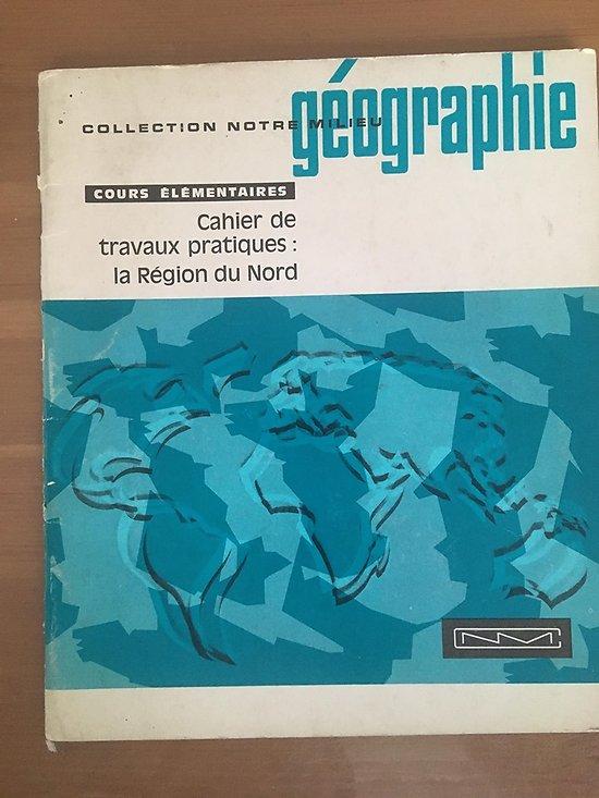 COLLECTION NOTRE MILIEU - GEOGRAPHIE