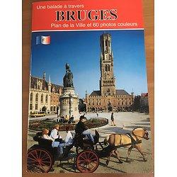 Une balade à travers Bruges