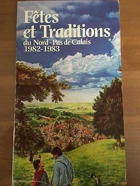 Fêtes et Traditions du Nord Pas-de-Calais