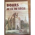 BOURS AU FIL DU SIECLE