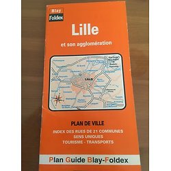 LILLE ET SON AGGLOMERATION