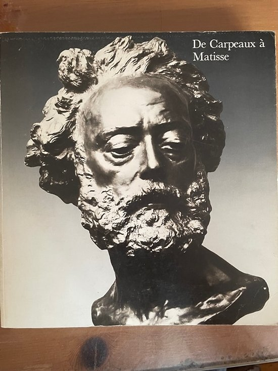 De Carpeaux à Matisse