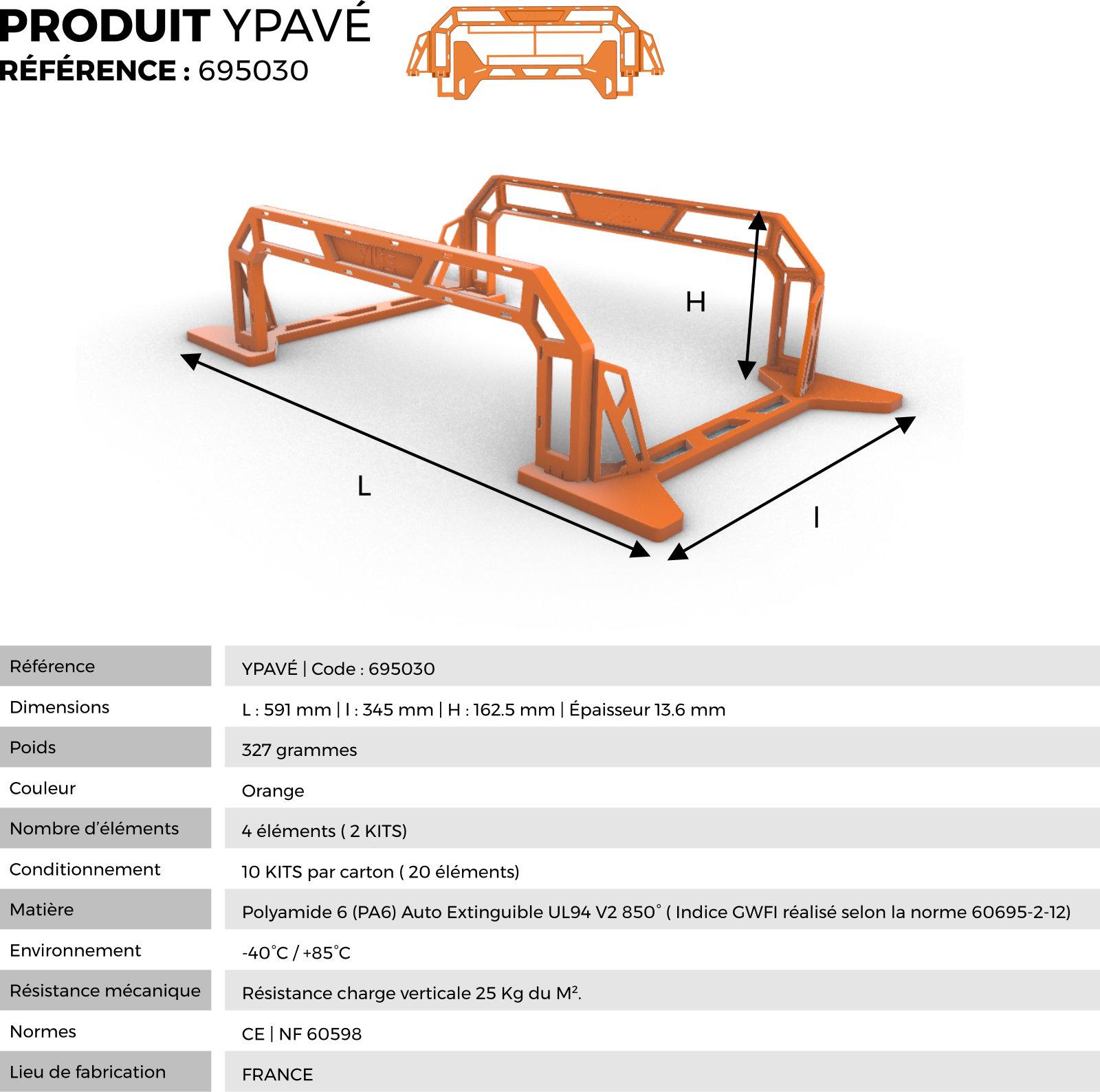 Fiche technique produit YPAVÉ Gamme YLIS Y600 code 695030